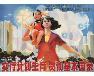Afis pentru promovarea campaniei  -Un singur copil-