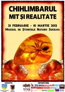 21 februarie - 10 martie 2012 - Suceava - Expoziţia Chihlimbarul - mit şi realitate